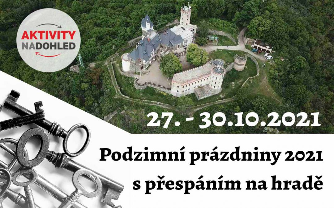 Podzimní prázdniny s přespáním na hradě Doubravka